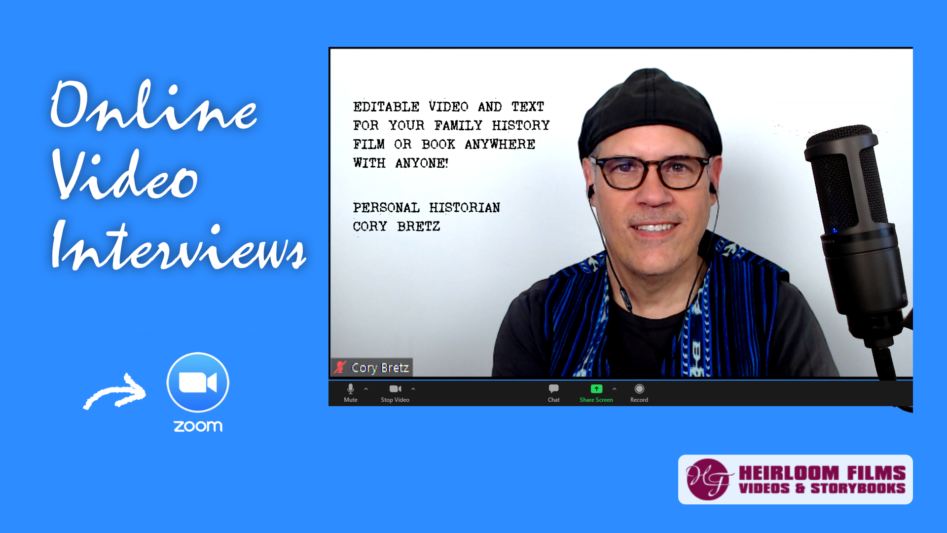 Online Video Interviews With Personal Historian Cory Bretz