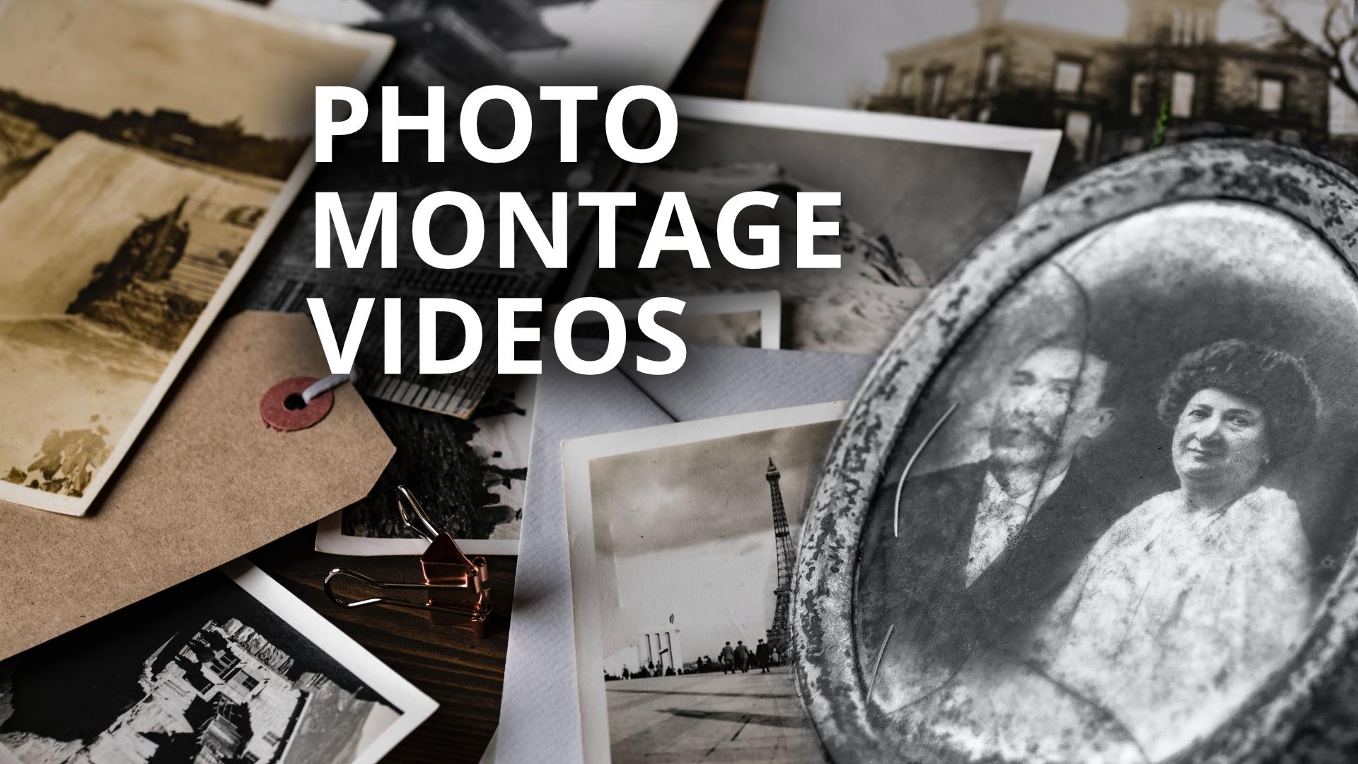 Photo Montage Videos
